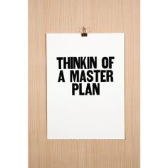 Thinkin of a Master Plan Poster #huntersalley