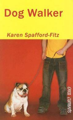 Dog Walker (Orca Currents) by Karen Spafford-Fitz. $9.95. Publisher: Orca Book Publishers (March 1, 2006). Author: Karen Spafford-Fitz. Series - Orca Currents