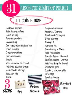 31 uses for coin purse or Zipper pouches  www.mythirtyone.com/tkmiller or check out my Facebook page for all the latest updates  free giveaways! Www.facebook.com/KristinesThirtyOneGifts