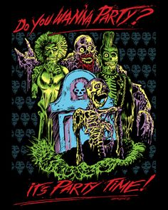 Party Time [01021] - $24 : Horror T-Shirts : FRIGHT-RAGS, Horror Shirts...I WANT THIS!!!