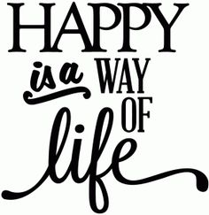 View Design: happy is a way of life - vinyl phrase