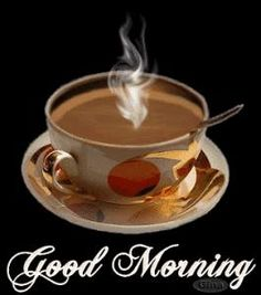 Ah >> Morning Coffee Gif Good Morning Coffee, Good Morning Flowers, Good Morning Friends, Good Morning Messages, Good Morning Greetings, Good Morning Good Night, Good Morning Wishes, Good Morning Images, Good Morning Quotes