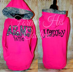 ARMY wife camo hood pullover army Girlfriend by ForeverHisCouture