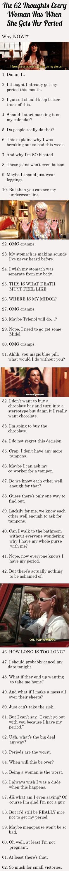 62 Thoughts Every Woman Has When She Gets Her Period Pictures, Photos, and Images for Facebook, Tumblr, Pinterest, and Twitter