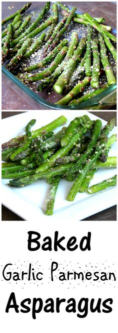 Garlic Parmesan Baked Asparagus | I never knew what an easy recipe baked…