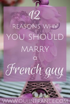 Here are my top 12 reasons why you should marry a French guy. Long distance relationships are tough so tie the knot with a Frenchman and start your life together full of French culture and fun. French Man, French Style, French Country, Paris Travel Tips, French Lifestyle, French Teacher, Find A Job, French Language