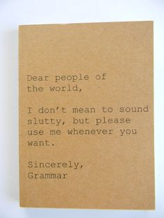 Notebook - Dear People of the World, Sincerely Grammar