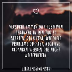 Always try to start the day with positive thoughts, because no matter how many problems you have, negative thoughts will not help you. Negative Thoughts, Positive Thoughts, Positive Vibes, Positive Quotes, Happy New Year Quotes, Quotes About New Year, True Quotes, Best Quotes, Thanks Words
