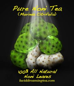 Organic Noni Tea is known to attack Cancer safely the Tea is also used for arthritis, diabetes, high blood pressure, muscle aches and pains, menstrual difficulties, headaches, heart disease, AIDS, cancers, gastric ulcers, sprains, depression, senility, poor digestion, atherosclerosis, circulation problems, and drug addiction. I used a light shining down on the Noni because this Tea is a blessing to drink because it can help with so many different problems one might be suffering from.