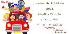 Cuaderno de Actividades verano. Educación Infantil 3 -4 - 5 Años y 1º - 2º - 3º Ciclo de Educación Primaria