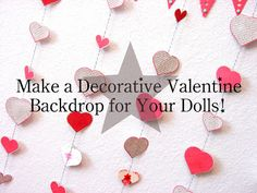 Doll Play – Make a Quick and Easy Valentine Backdrop — Doll Diaries