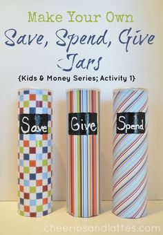 Make Your Own Save, Spend, Give Jars {Kids & Money Series; Activity teach your child how to use their money beyond their piggy bank! Financial Tips, Financial Literacy, Piggy Bank Craft, Dave Ramsey Financial Peace, Finance, Money Jars, Money Makeover, Scrapbooking, Budgeting Money