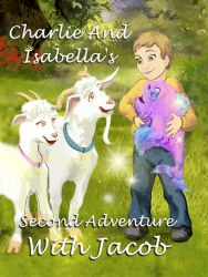 """""""Charlie and Isabella's Second Adventure With Jacob"""" children's books"""