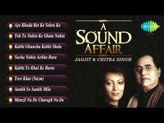 A Sound Affair   Jagjit Singh & Chitra Singh Ghazal Songs Jukebox   Jagjit Singh ,Chitra Singh - YouTube Jagjit Singh, Rajesh Khanna, Old Song, Thing 1 Thing 2, Jukebox, Affair, All About Time, Singing, India
