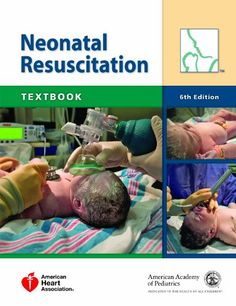 Textbook of Neonatal Resuscitation (Neonatal Resuscitation: Textbook)