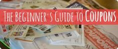 The Beginner's Guide to Coupons
