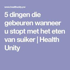5 dingen die gebeuren wanneer u stopt met het eten van suiker | Health Unity