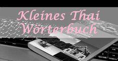 Kennst du schon mein kleines Thai Wörterbuch? http://www.backpackingbase.com/kleines-thai-woerterbuch/
