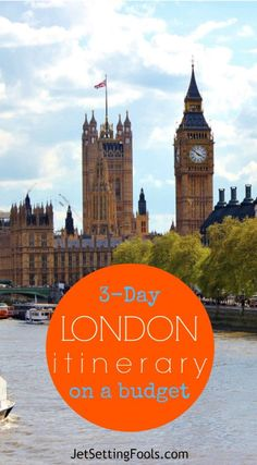 3-Day London Itinerary on a Budget JetSettingFools.com