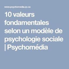 10 valeurs fondamentales selon un modèle de psychologie sociale | Psychomédia