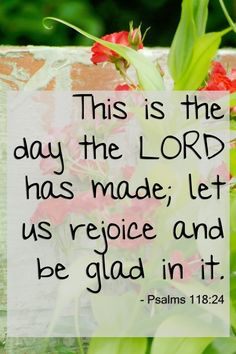❤ ❤ ❤ This is the day the LORD has made; let us rejoice ...