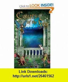 Courts of the Fey (9780756406998) Martin H. Greenberg, Russell Davis , ISBN-10: 0756406994  , ISBN-13: 978-0756406998 ,  , tutorials , pdf , ebook , torrent , downloads , rapidshare , filesonic , hotfile , megaupload , fileserve
