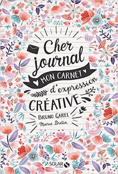 Cher Journal : Toi et moi . Cher Journal, Dear Diary, New Books, Good Books, Editorial, Easy Drawings, Ebay, Lettering, Creative
