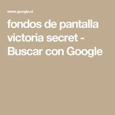 fondos de pantalla victoria secret - Buscar con Google