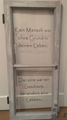 Altes Fenster mit Spruch Altes Fenster mit Spruch The post Altes Fenster mit Spruch appeared first on Wandgestaltung ideen. Words Quotes, Wise Words, Sayings, Garden Balls, Old Candles, Garden Windows, Feeling Happy, Inner Peace, Happy Quotes