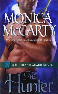 The Hunter (Highland Guard, Book 7) by Monica McCarty, http://smile.amazon.com/dp/0345543912/ref=cm_sw_r_pi_dp_Qq.Aub0WAW53D