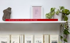 Thomas A. Clark / TO PLACE AMONG OTHER COLORS AND FORMS