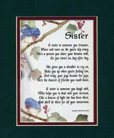 poems for sisters at heart Sister Friend Quotes, Sister Poems, Sister Friends, Poems For Sisters, Love My Sister, Dear Sister, Sister Sister, Sister Birthday, Birthday Wishes