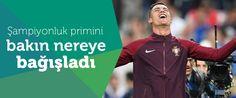 Dünyanın en önemli oyuncuları arasında yerini alan Ronaldo, EURO 2016'dan kazandığı primi kanserli çocukların tedavisi için bağışladı.