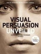 This book explains the psychology behind fifty effective influence techniques of visual persuasion and how to apply them. The techniques range from influence essentials to more obscure and insidious methods. The reader will gain deep insights into how visual means are constructed to influence behavior and decision making on an unconscious level.