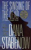 The Singing of the Dead (Kate Shugak Mysteries)  Stabenow, Dana