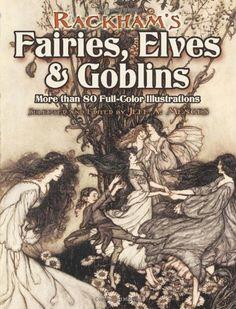 Rackham's Fairies, Elves and Goblins: More than 80 Full-Color Illustra – BRIARWOOD