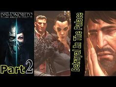 Betrayal In The Palace | Dishonored 2 | Part 2 | Gameplay Walkthrough | PC Gaming | Live Commentary - YouTube