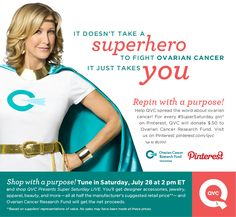 JOIN THE CAUSE! Every time this message is repinned, QVC will donate $.50 to Ovarian Cancer Research Fund, up to $ 5000. #SuperSaturday