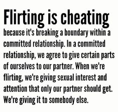 Flirting means to behave as though attracted to or trying to attract someone, but for amusement rather than with serious intentions. Betrayal Quotes, Breakup Quotes, Flirting Quotes, Wisdom Quotes, Words Quotes, Infidelity Quotes, Sayings, Crush Quotes, Dating Quotes