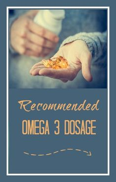 Recommended Omega 3 Dosage