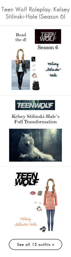 """""""Teen Wolf Roleplay: Kelsey Stilinski-Hale (Season 6)"""" by kelseystan97 ❤ liked on Polyvore featuring Ice, Burberry, Nickelodeon, Victoria's Secret, Tiffany & Co., 7 For All Mankind, maurices, Mother Daughter Jewelry, Keds and Lime Crime"""