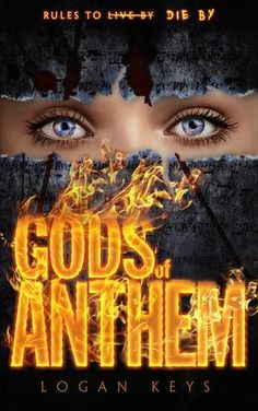 Gods of Anthem by Logan Keys
