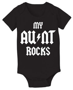 New Aunt Gifts for Her from the Baby Boy:  My Aunt Rocks AC/DC Baby Onesie Bodysuit by Laugh Wear @ Etsy