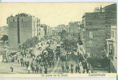 Şişli, Büyük cadde 1909 - La grande rue de Chichli, Constantinople.