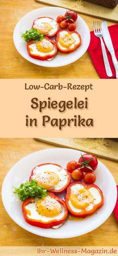 Low-Carb-Rezept für Low Carb Spiegelei in Paprika: Kohlenhydratarme Eierspeise - eiweißreich, kalorienreduziert, ohne Getreidemehl, gesund ... #lowcarb #frühstück