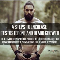 8 Steps to Increase Testosterone and Beard Growth - Beard Tips Beard Growth Tips, Beard Hair Growth, Beard Tips, Facial Hair Growth, Fitness Workouts, Fun Workouts, Full Beard, Grow A Beard, Beard Grooming