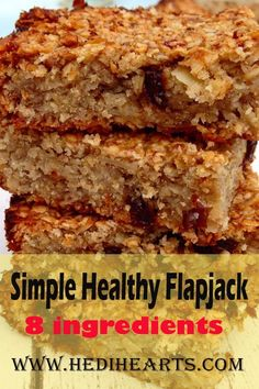 Simple and clean flapjack Hedi Hearts is part of Healthy flapjack - If you after recipe for simple and clean flapjack recipe that is moist, delicious and easy you have come to the right place! No butter, refined sugar or flavourings either Heart Healthy Desserts, Healthy Cake, Healthy Snacks, Kid Snacks, Healthy Recipes, Healthy Flapjack, Flapjack Recipe, Slimming World Flapjack, Oat Slice