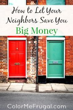 Wondering how to let your neighbors save you money? Find out! It might not be in the ways in which you would think. :-)