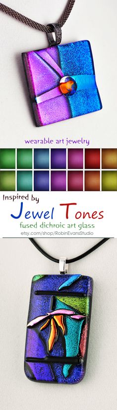 ~~Color √ Dynamic √ Distinctive √ Jewel tones with their high level of color saturation makes them very dynamic and distinctive, just like you.  Create a lush look by pairing these rich colors with other jewel tones, blacks, deep grays or crisp whites in your wardrobe. My fused dichroic glass wearable art jewelry is designed to celebrate women who rock jewel tones | Robin Evans Studio~~