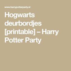Hogwarts deurbordjes [printable] – Harry Potter Party